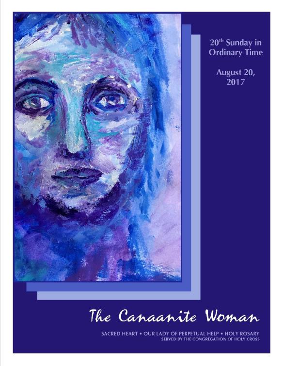 Aug 20--the Canaanite Woman